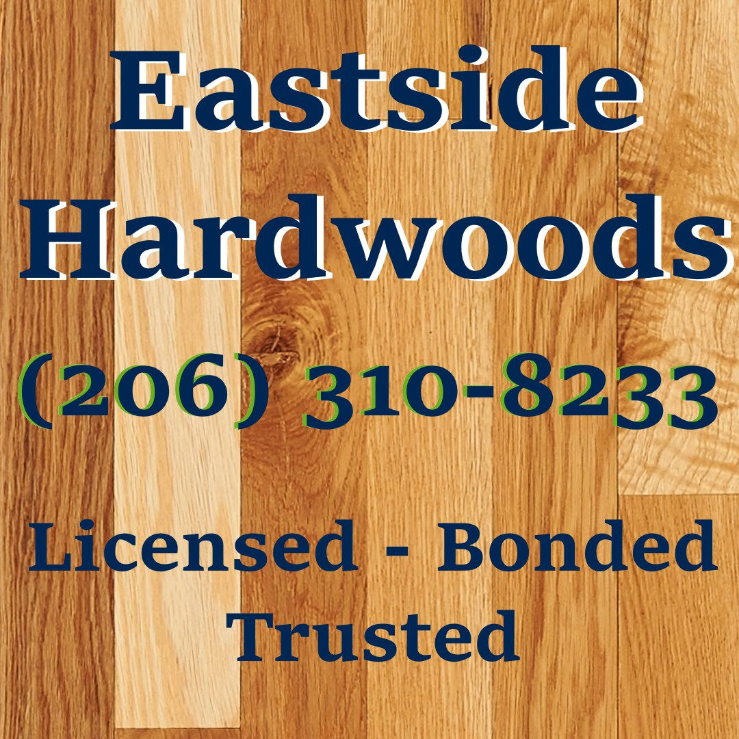 Eastside hardwoods. Hardwood floors in Bothell Washington.
