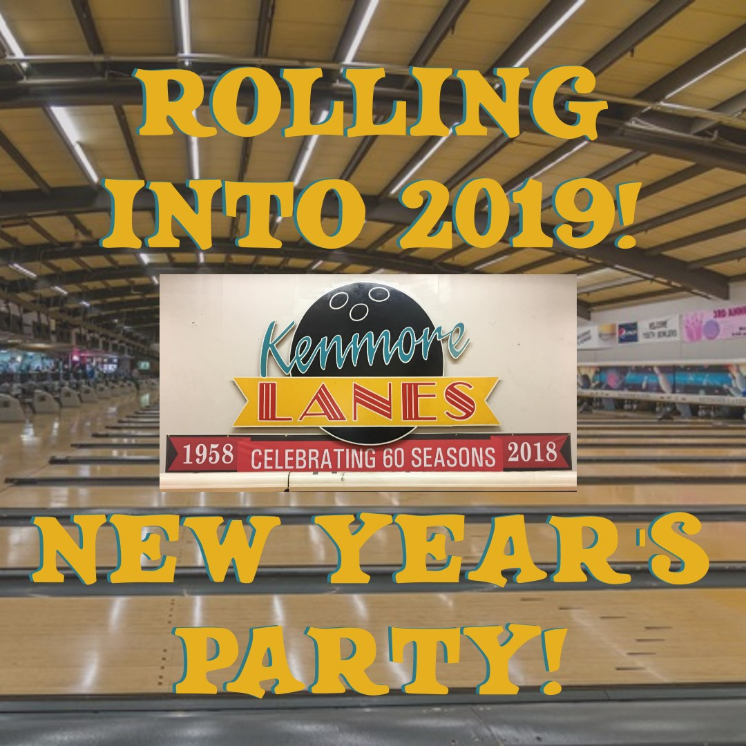 New Years 2019 at Kenmore Lanes near Bothell Washington in Kenmore.